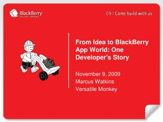 From Idea to BlackBerry App World: One Developer's Story