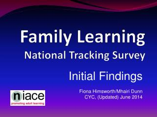 Family Learning  National Tracking Survey