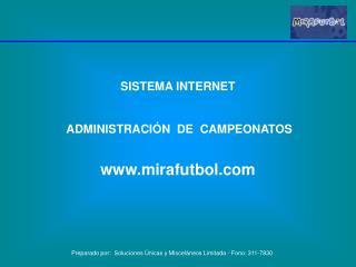 SISTEMA INTERNET     ADMINISTRACI N  DE  CAMPEONATOS   mirafutbol