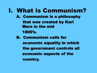 I.  What is Communism?