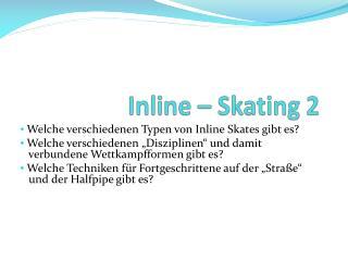 Inline – Skating 2