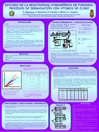 Furanos  Compuestos heterocíclicos aromáticos emitidos a la atmósfera por: