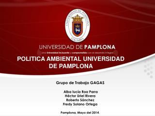 POLITICA AMBIENTAL UNIVERSIDAD DE PAMPLONA