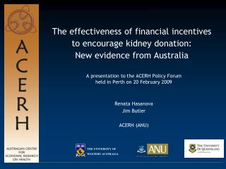 A presentation to the ACERH Policy Forum held in Perth on 20 February 2009 Renata Hasanova