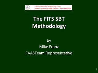 The FITS SBT  Methodology