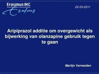 Aripiprazol additie om overgewicht als bijwerking van olanzapine gebruik tegen te gaan