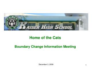 Home of the Cats Boundary Change Information Meeting