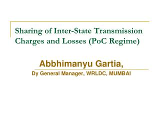 Sharing of Inter-State Transmission Charges and Losses (PoC Regime)