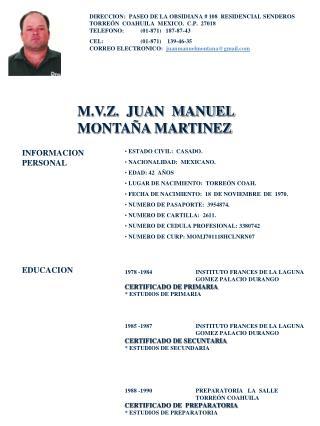 M.V.Z.  JUAN  MANUEL  MONTAÑA MARTINEZ