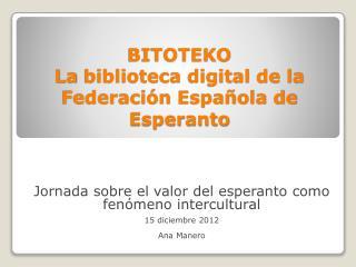 BITOTEKO La  biblioteca digital de la Federación Española de Esperanto