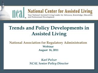 Trends and Policy Developments in Assisted Living