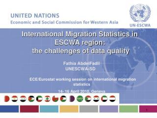 ECE/ Eurostat  working session on international migration statistics  14- 16 April 2010, Geneva
