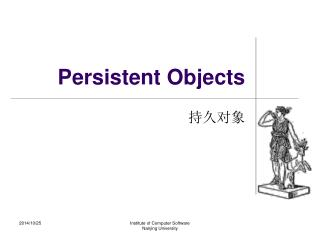 Persistent Objects