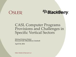 CASL Computer Programs Provisions and Challenges in Specific Vertical Sectors