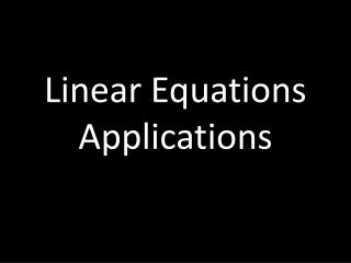 Linear Equations Applications