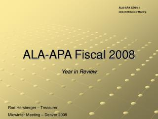 ALA-APA Fiscal 2008