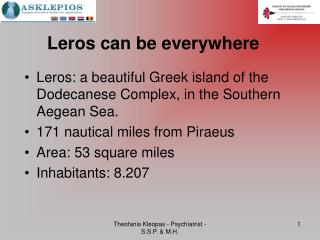 Leros can be everywhere