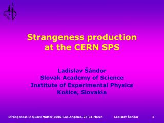 Strangeness production  at the CERN SPS