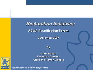 Restoration Initiatives