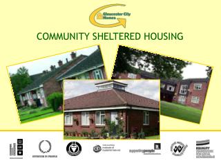 COMMUNITY SHELTERED HOUSING