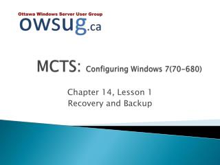 MCTS:  Configuring Windows 7(70-680)