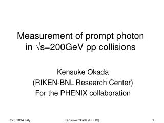 Measurement of prompt photon in   s=200GeV pp collisions