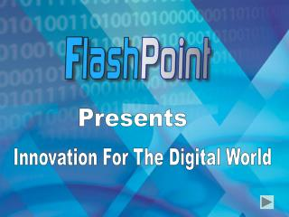 Presents Innovation For The Digital World