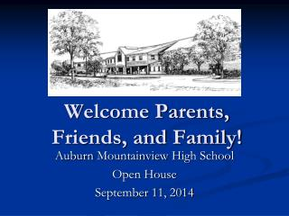 Welcome Parents, Friends, and Family!