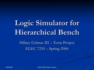 Logic Simulator for Hierarchical Bench