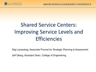 Shared Service Centers: Improving Service Levels and Efficiencies