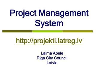 Project Management System projekti.latreg.lv