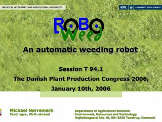 An automatic weeding robot