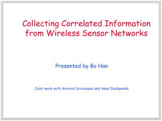 Collecting Correlated Information from Wireless Sensor Networks