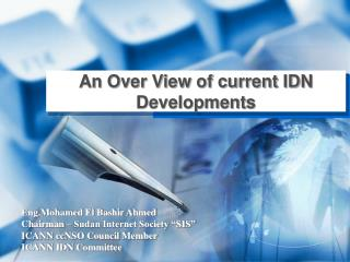 An Over View of current IDN Developments