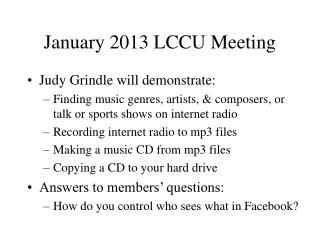 January 2013 LCCU Meeting
