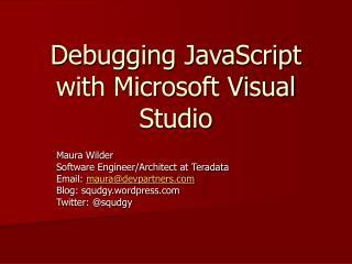 Debugging JavaScript with Microsoft Visual Studio
