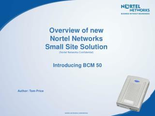 Introducing BCM 50