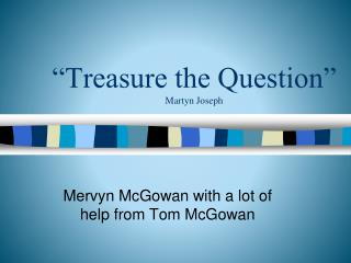 """Treasure the Question"" Martyn Joseph"
