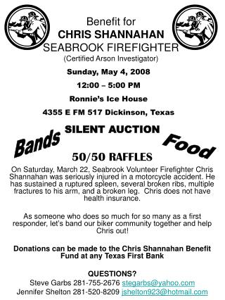 Benefit for  CHRIS SHANNAHAN  SEABROOK FIREFIGHTER (Certified Arson Investigator)