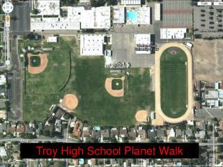 Troy High School Planet Walk