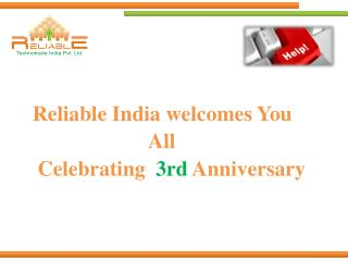 Reliable India welcomes You                       All  Celebrating   3rd  Anniversary