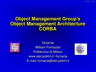 Object Management Group's Object Management Architecture CORBA