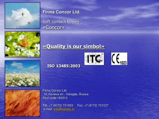 1991  - Firma Concor Ltd. was founded