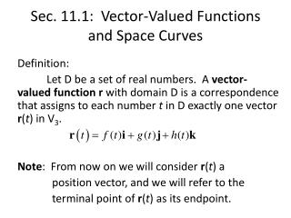 Sec. 11.1:  Vector-Valued Functions and Space Curves