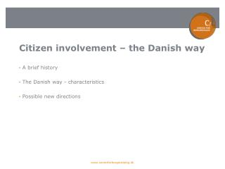 Citizen involvement – the Danish way