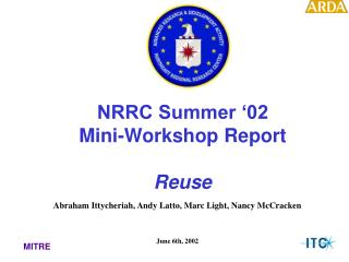 NRRC Summer '02 Mini-Workshop Report Reuse