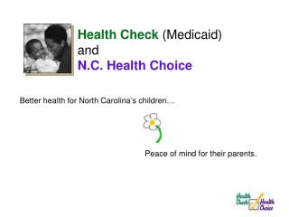 Better health for North Carolina's children…
