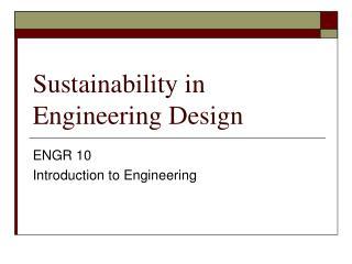 Sustainability in Engineering Design