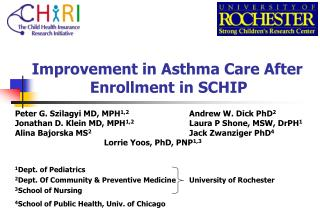 Improvement in Asthma Care After 		Enrollment in SCHIP