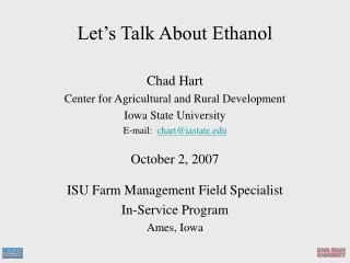 Let�s Talk About Ethanol